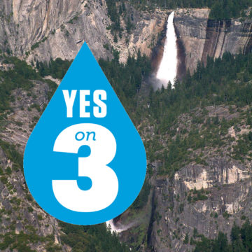 Vote Yes on 3 for healthy water in California