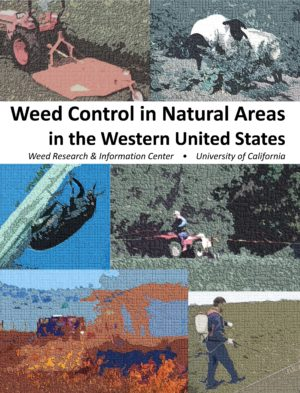 Weed Control in Natural Areas in the Western United States Handbook