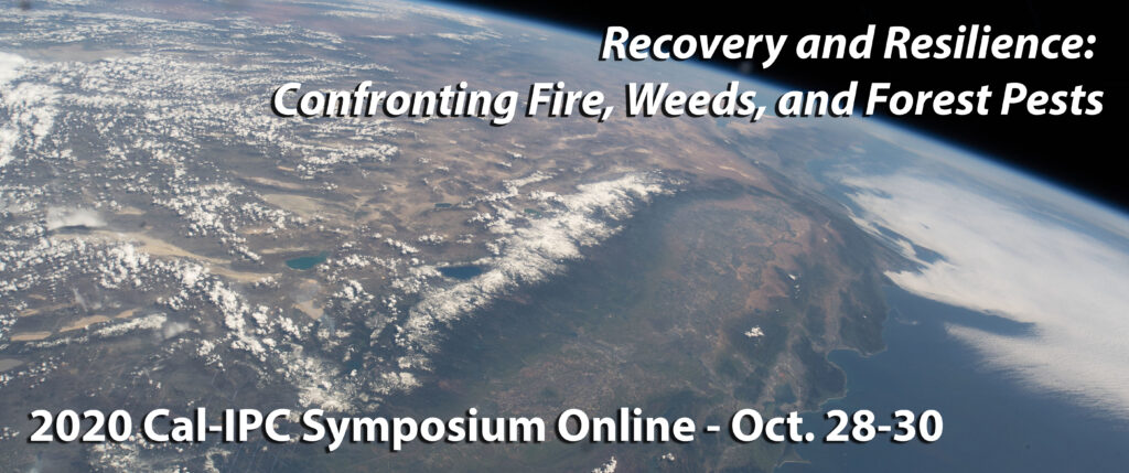 View of California and Nevada from space with header text 2020 Cal-IPC Symposium online Oct 28-30